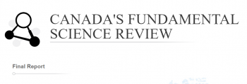 Publication of the report from  Canada's Fundamental Science Review